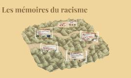 Les mémoires du racisme