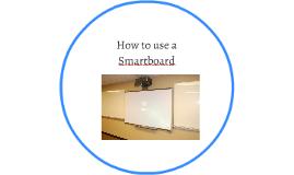 How to use a smartboard