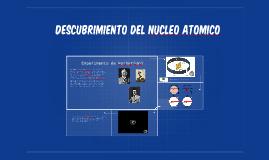 Descubrimiento del nucleo atomico
