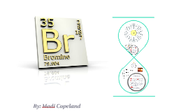 Bromine: Not Such a Boring Element