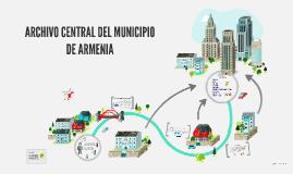 ARCHIVO CENTRAL DEL MUNICIPIO DE ARMENIA