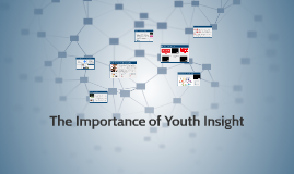 The importance of Youth Insight