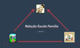 Relação Escola Famíl