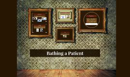 Bathing a Patient