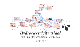 Hydroelectricity/Tidal