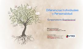 Comportamiento Organizacional. / Diferencias Individuales y Personalidad.