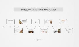 PERSONALIDAD DEL MEXICANO