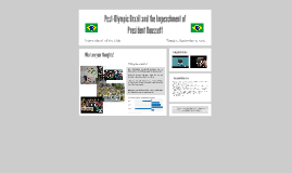 Post-Olympic Brazil and the Impeachment of President Roussef