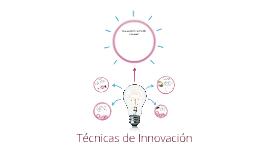 Copy of Técnicas de Innovación
