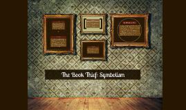 Copy of The Book Thief: Symbolism