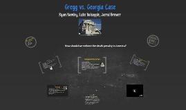 Gregg vs. Georgia Case