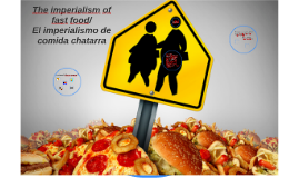 The imperalism of fast food