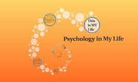 Psychology in My Life