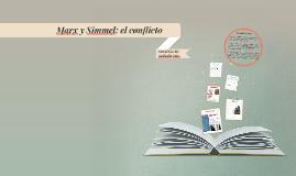 Marx y Simmel: el conflicto