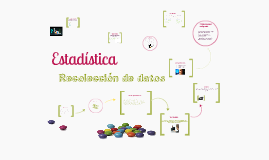 Copy of Estadística: Recolección de datos