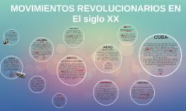 MOVIMIENTOS REVOLUCIONARIOS XX