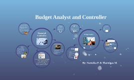 Budget Analyst and Controller