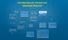 Introduction on Normal and Abnormal Behavior