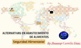 ALTERNATIVAS DE ABASTECIMIENTO DE ALIMENTOS