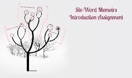 Copy of Six-Word Memoir
