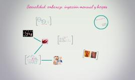 Copy of Copy of Sexualidad: Embarazo, Inyeccion Mensual y Herpes