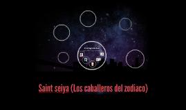 Saint seiya (Los caballeros del zodiaco)