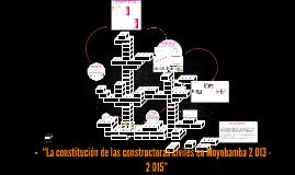 """""""La constitución de las constructoras civiles en Moyobamba 2"""