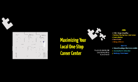Copy of APSE - Maximizing Your Local One-Stop Career Center 2016