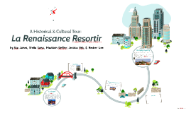 Geography Final: La Renaissance Resortir