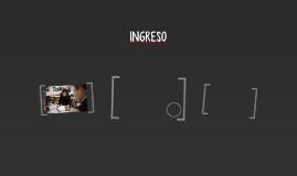 INGRESO