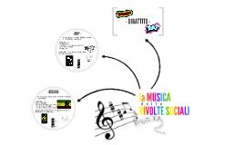 MUSICA NELLE RIVOLTE SOCIALI