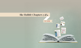 The Hobbit: Chapters 3 &4