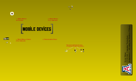 Mobile Devices - An Overview