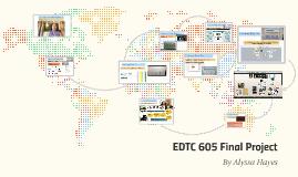 EDTC 605 A. HAYES