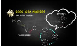 Good Idea Project