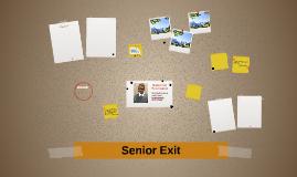 Senior Exit