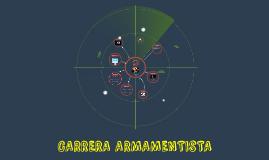 CARRERA ARMAMENTISTA