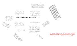 Copy of ¿QUÉ ENTENDEMOS POR DATOS?