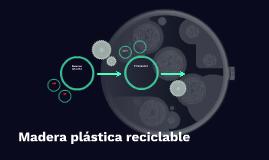 Madera plástica reciclable