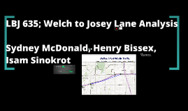 LBJ 635; Welch to Josey Lane Analysis