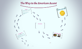 The Way to the American Accent