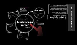 Choosing Teaching as a Career