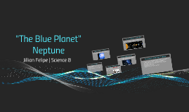 "Neptune ""The Blue Planet"""