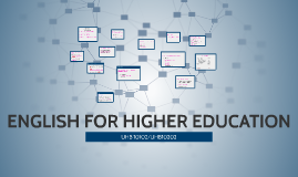 ENGLISH FOR HIGHER EDUCATION