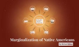 Marginalization of Native Americans