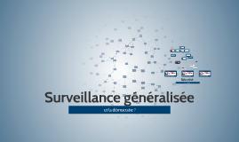 Surveillance généralisée et démocratie