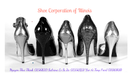 Shoe Corporation of Illinois Case Study