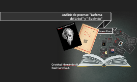 "Copy of Analisis de poemas: ""Defensa del árbol"" y "" Es olvido"""
