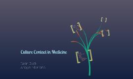 Medicine and Culture Contact