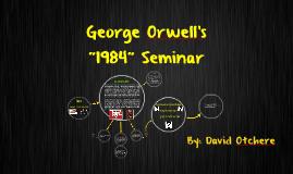 """1984 "" Seminar"